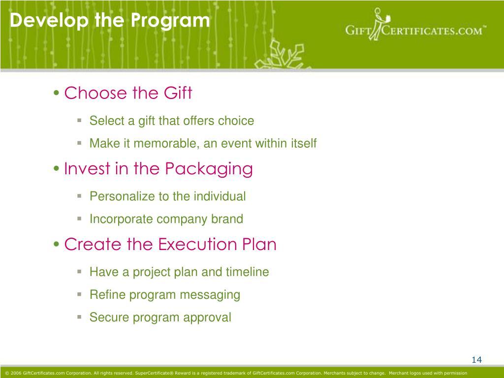 Develop the Program