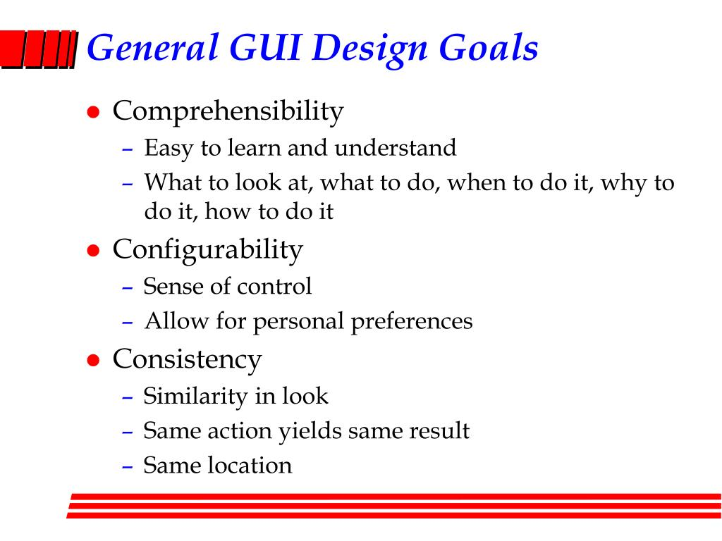 General GUI Design Goals