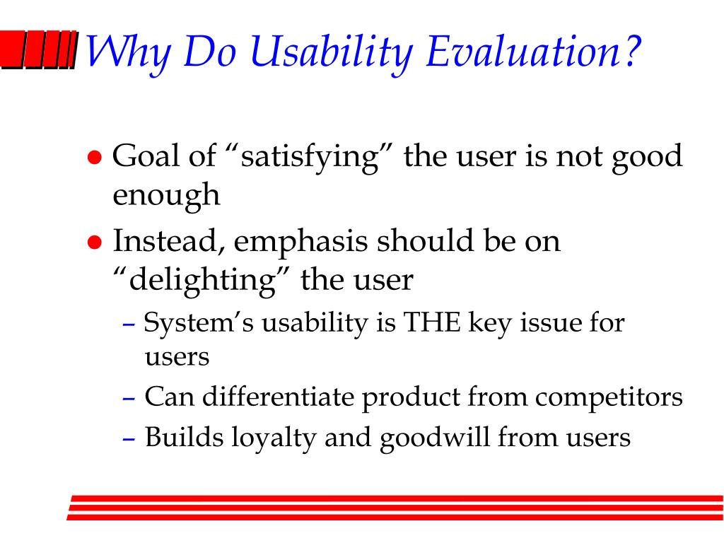 Why Do Usability Evaluation?