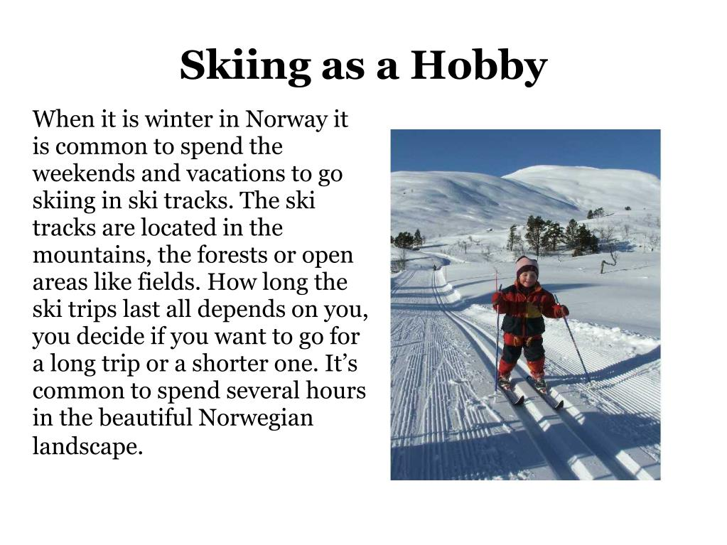 Skiing as a Hobby