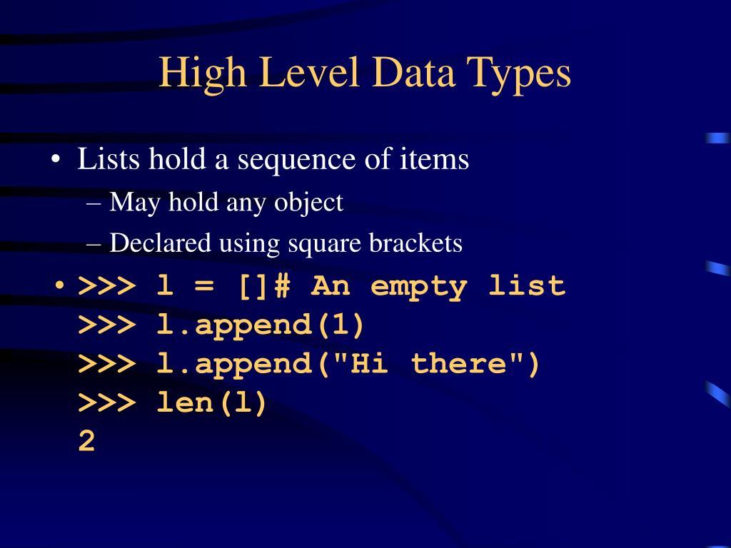 High Level Data Types