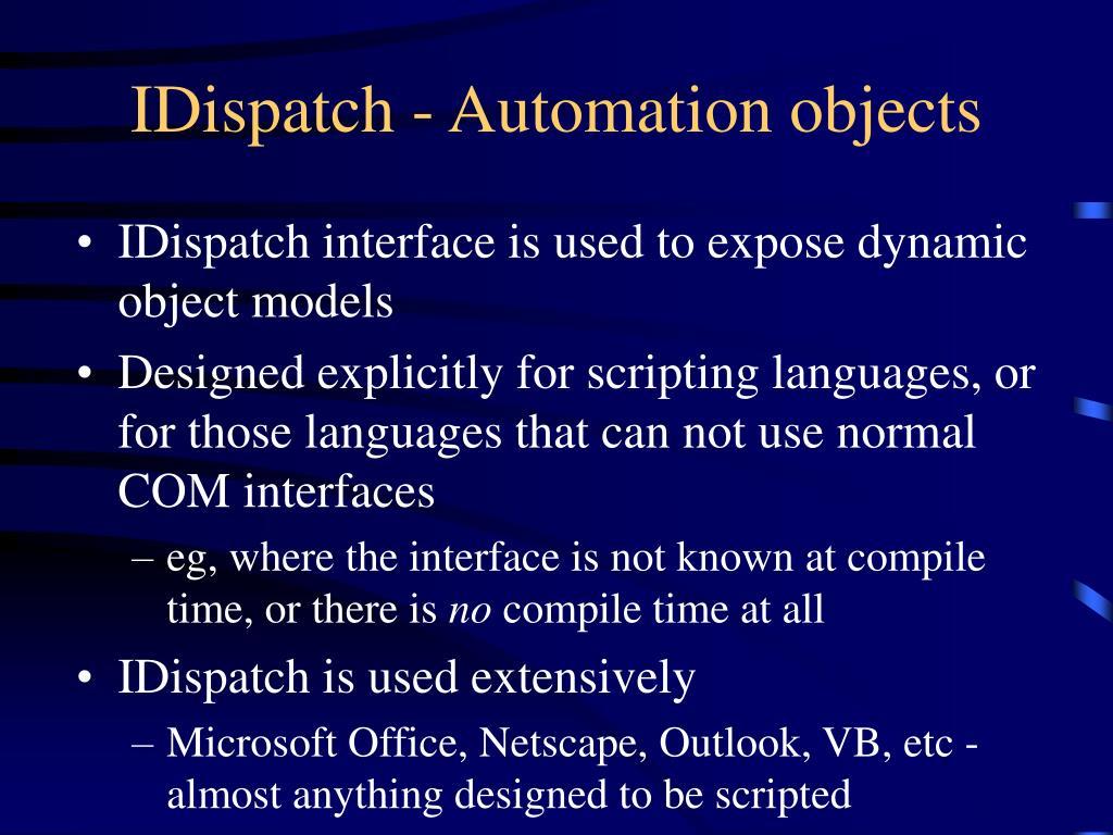 IDispatch - Automation objects