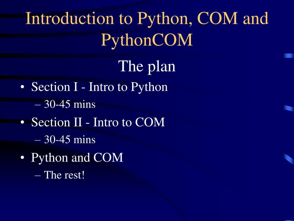 Introduction to Python, COM and PythonCOM