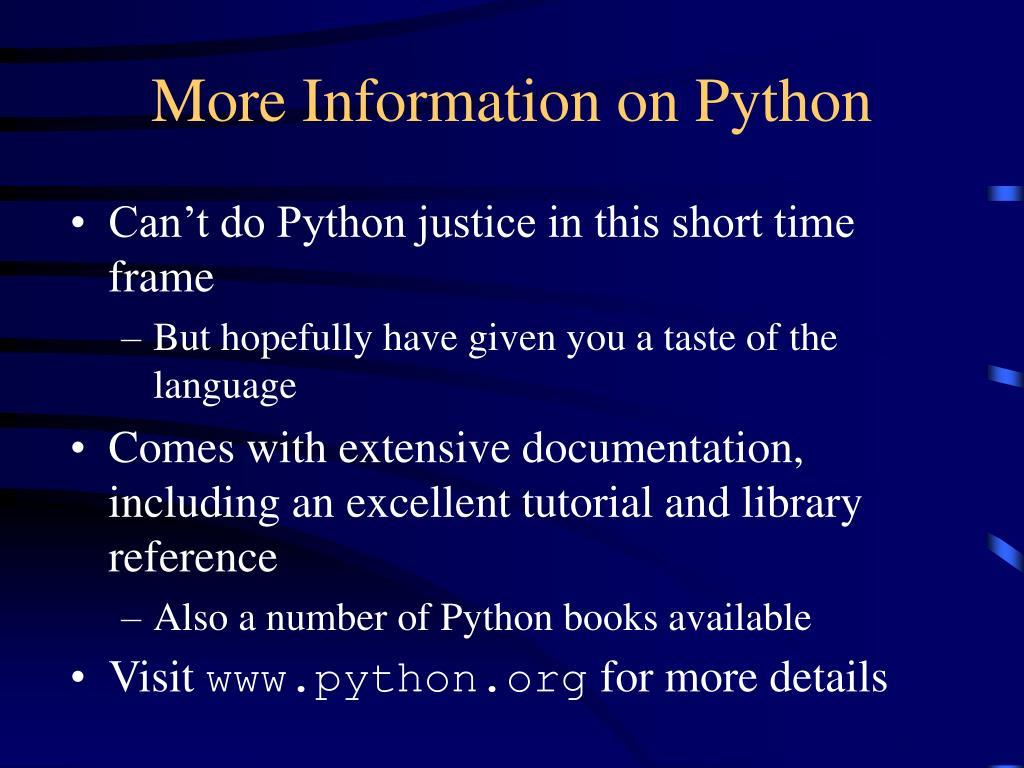 More Information on Python