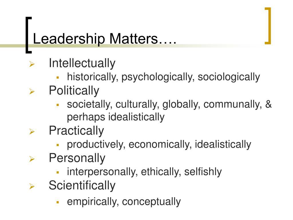 Leadership Matters….