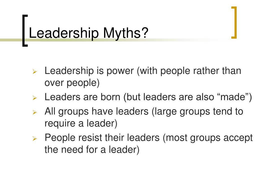 Leadership Myths?