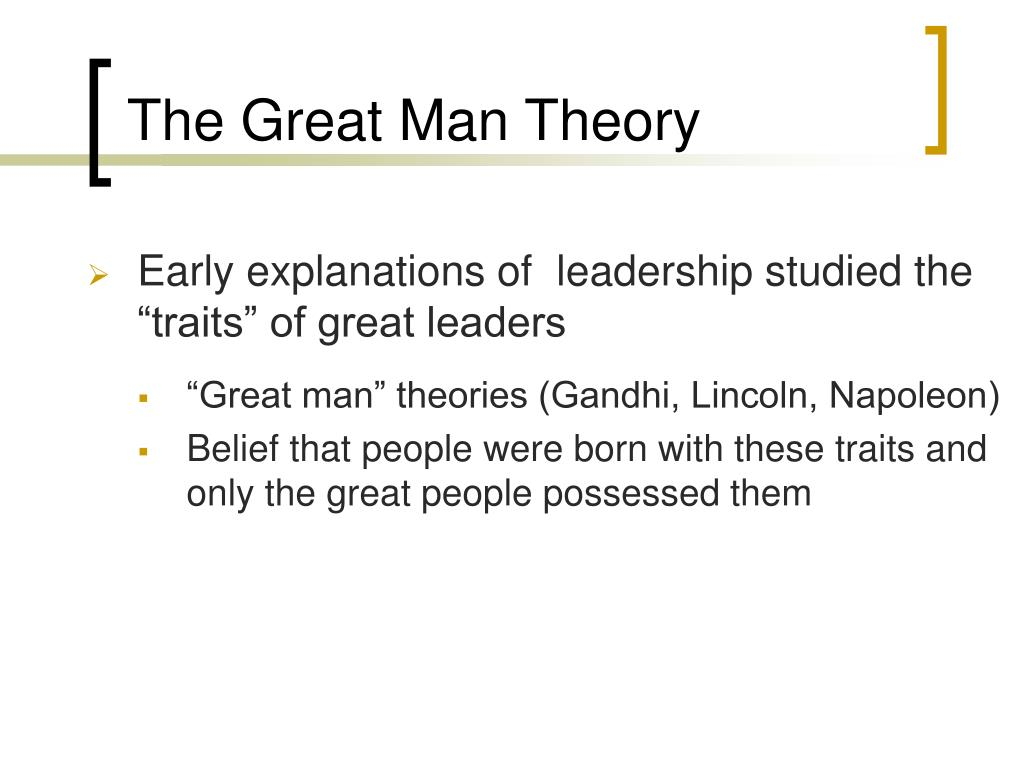 The Great Man Theory