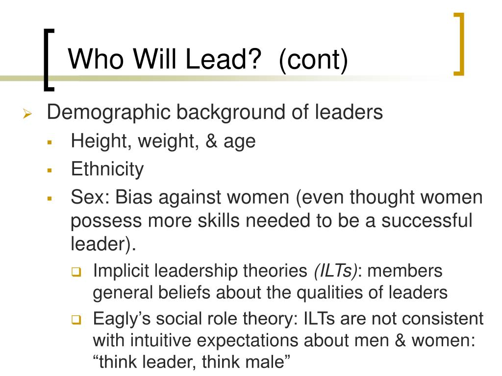 Who Will Lead?  (cont)