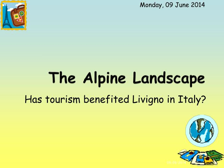 The Alpine Landscape