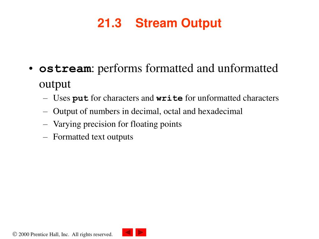 21.3    Stream Output