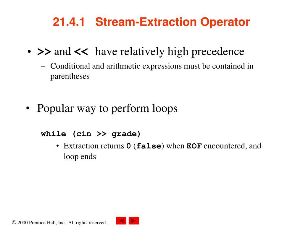 21.4.1   Stream-Extraction Operator
