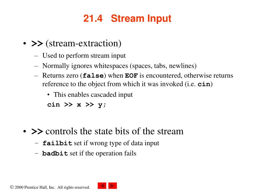 21.4   Stream Input