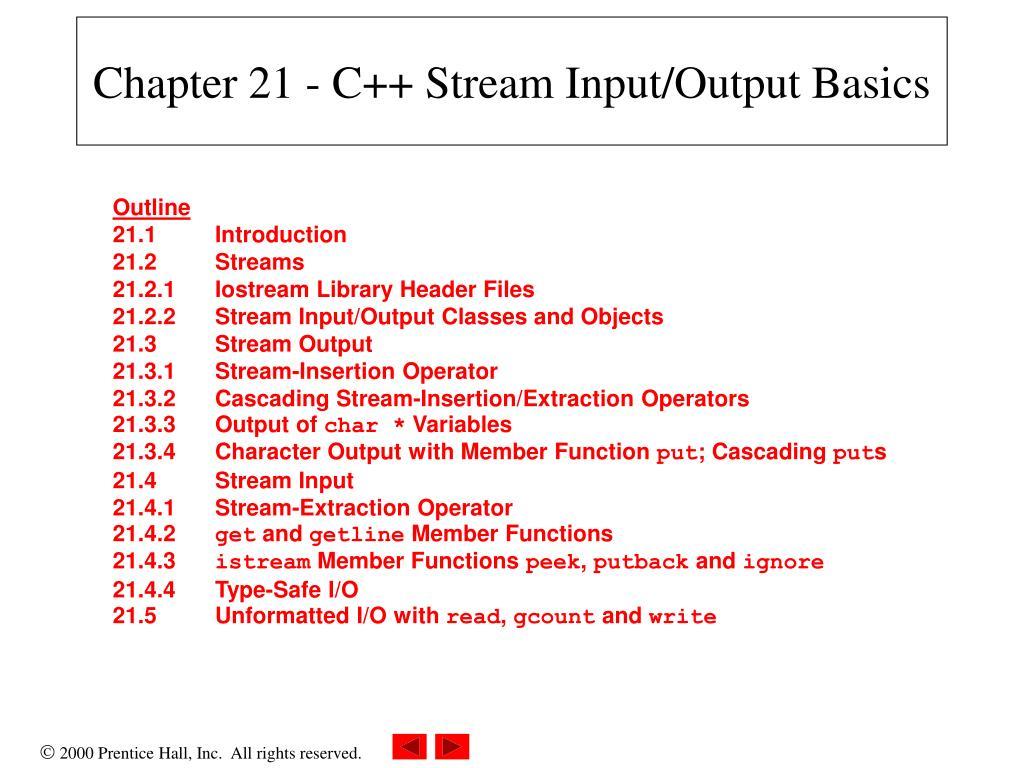 Chapter 21 - C++ Stream Input/Output Basics