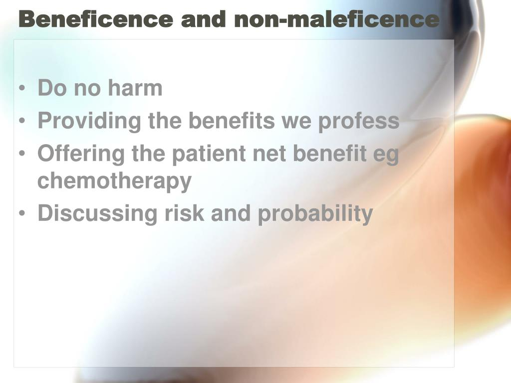 Beneficence and non-maleficence