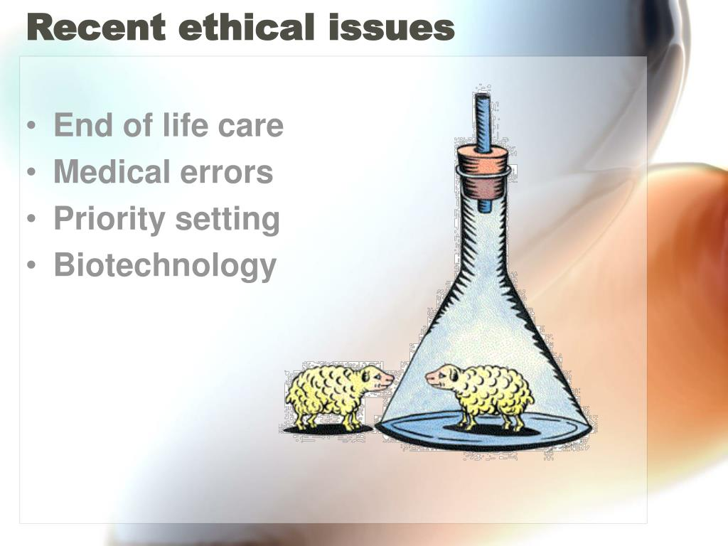 Recent ethical issues