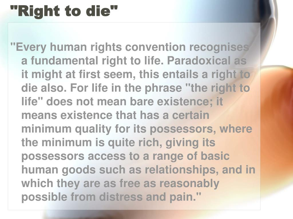 """""""Right to die"""""""