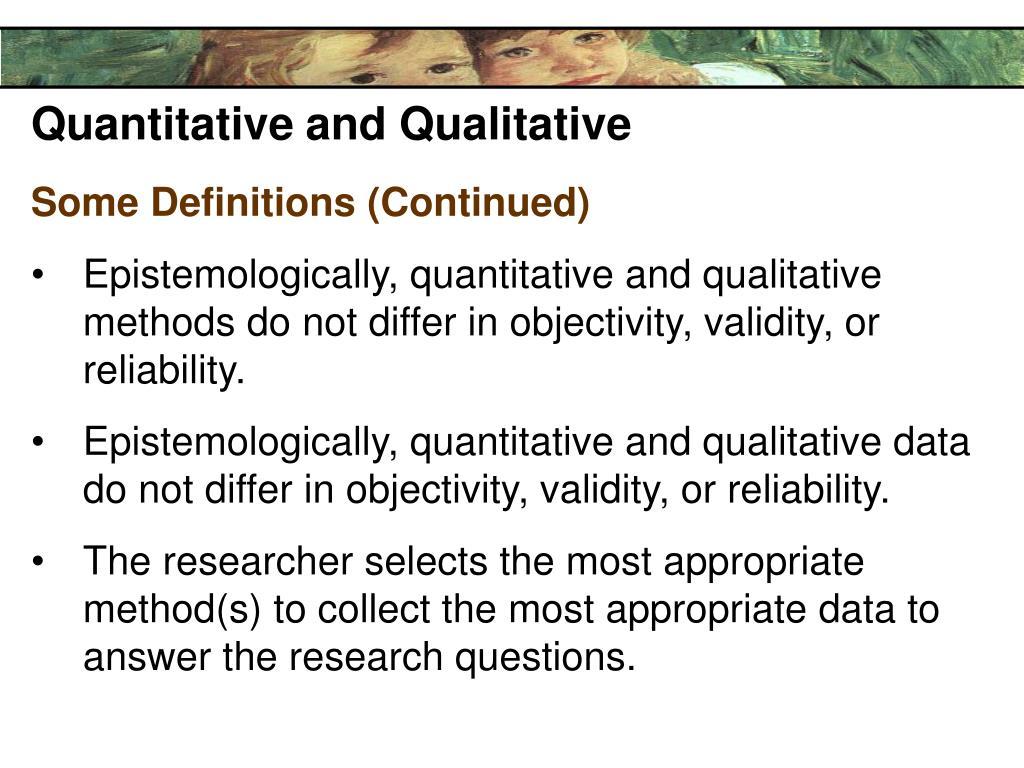 Quantitative and Qualitative