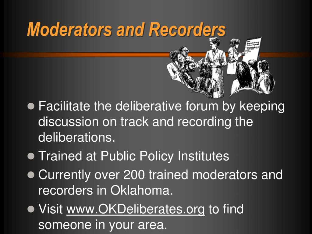 Moderators and Recorders