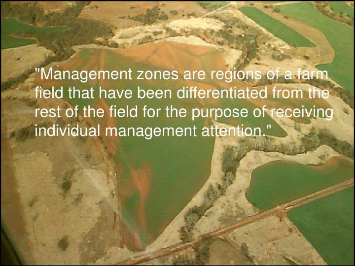 """Management zones are regions of a farm field that have been differentiated from the rest of the fi..."
