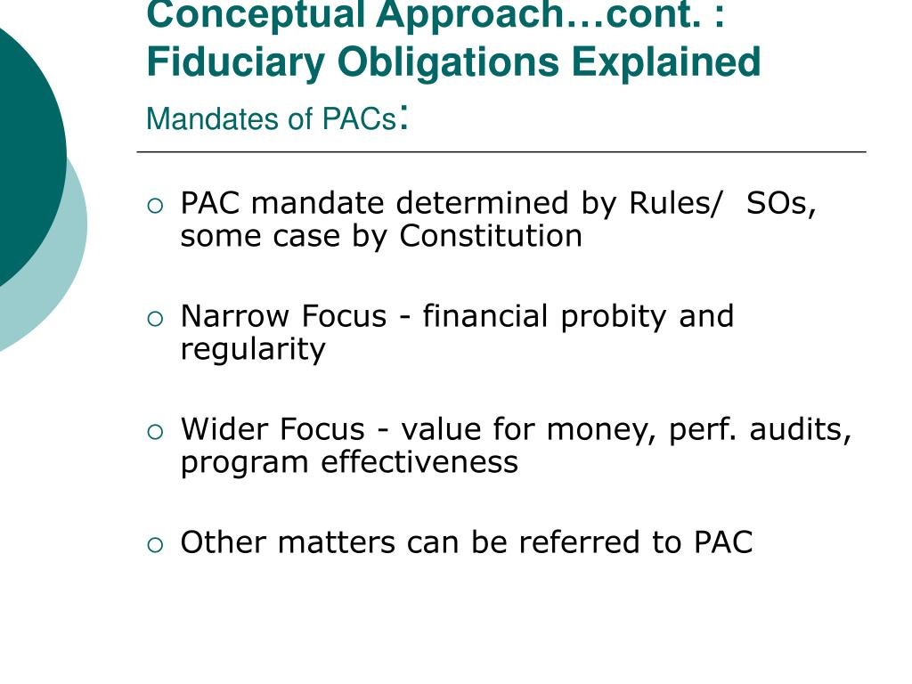 Conceptual Approach…cont. : Fiduciary Obligations Explained
