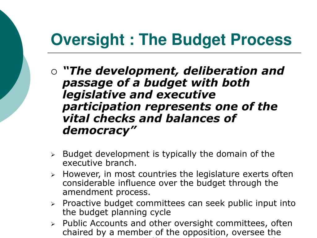 Oversight : The Budget Process