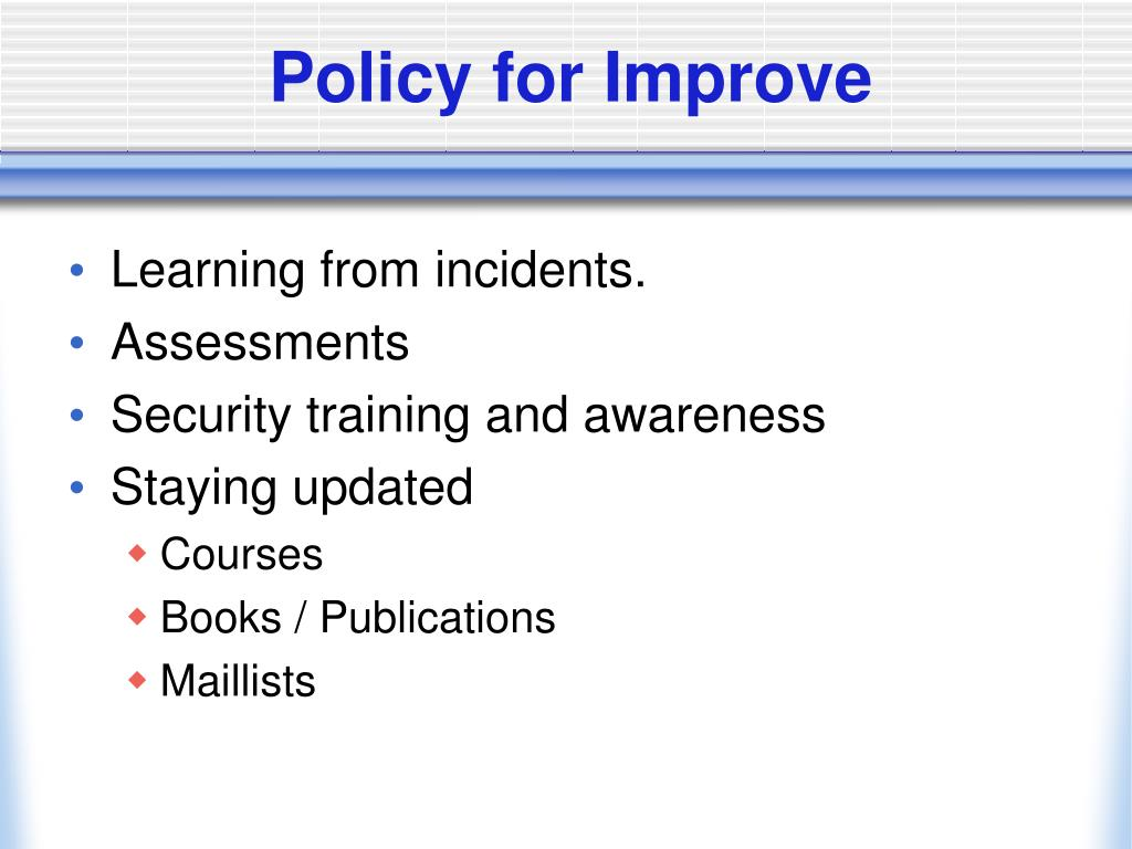 Policy for Improve