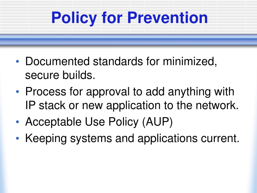 Policy for Prevention