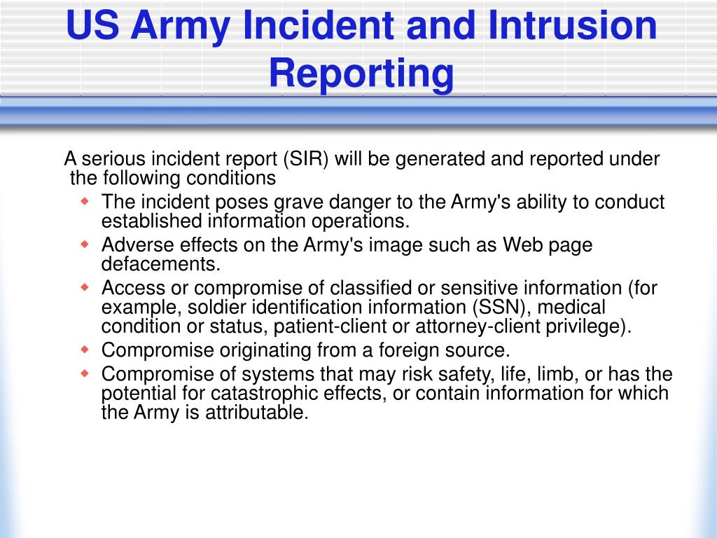 US Army Incident and Intrusion Reporting