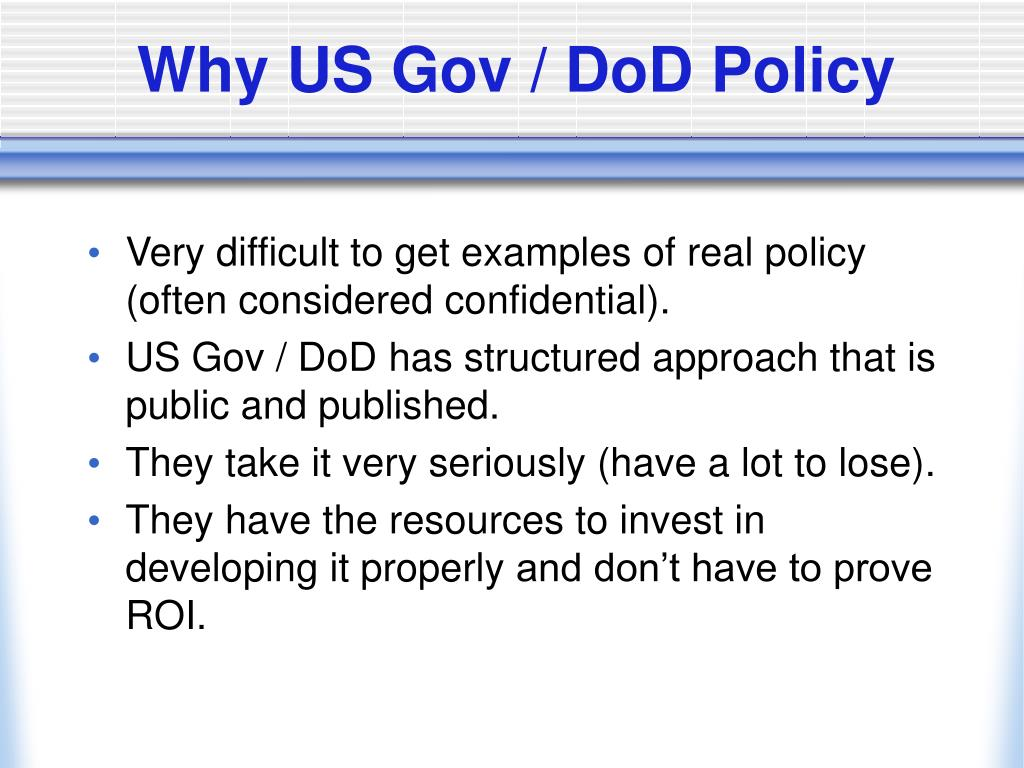 Why US Gov / DoD Policy