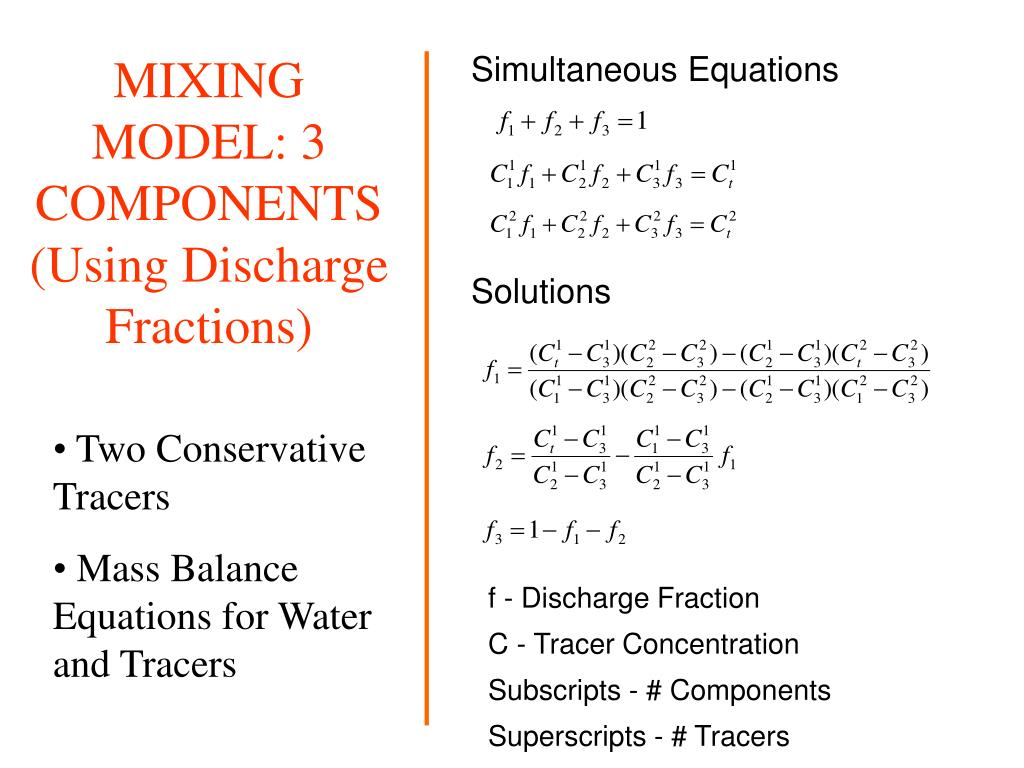 MIXING MODEL: 3 COMPONENTS(Using Discharge Fractions)