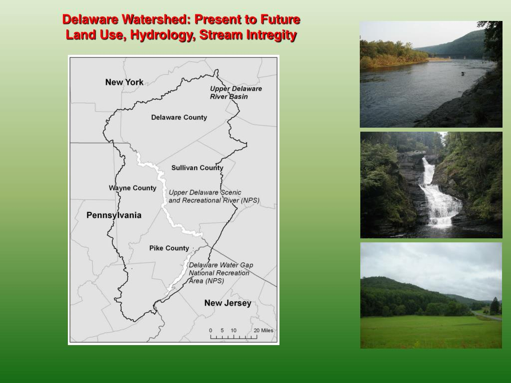 Delaware Watershed: Present to Future