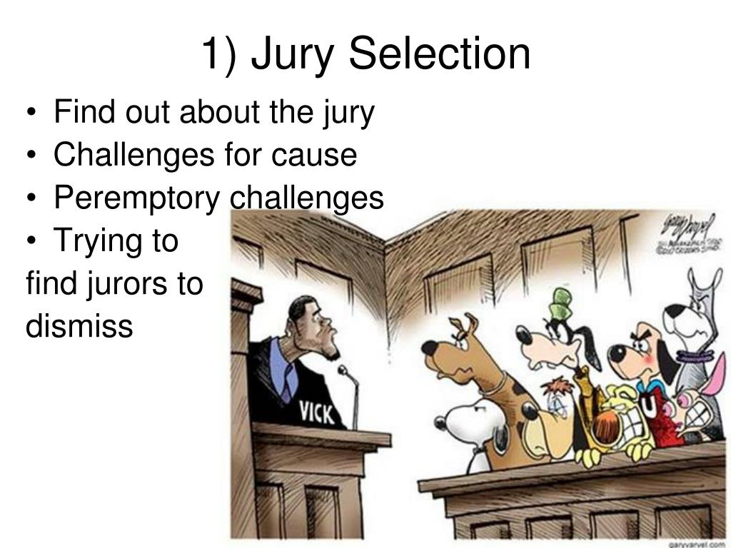 1) Jury Selection