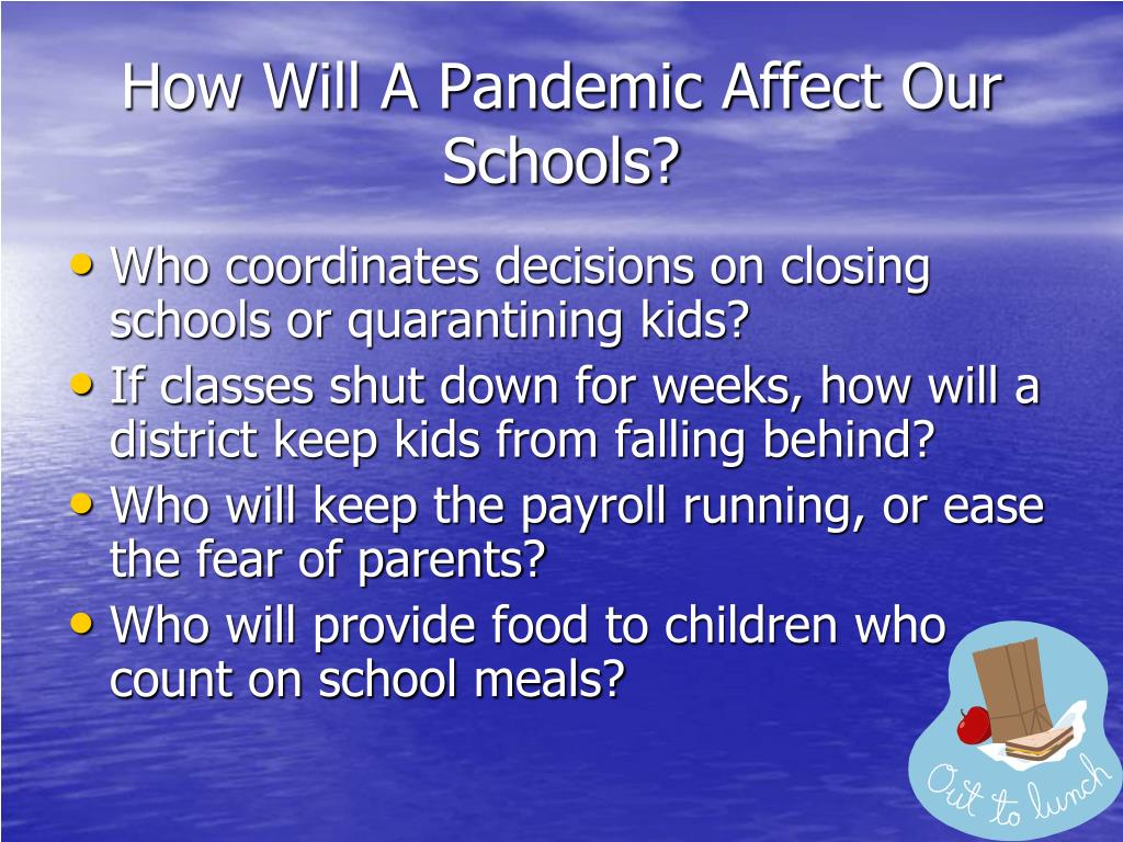 How Will A Pandemic Affect Our Schools?