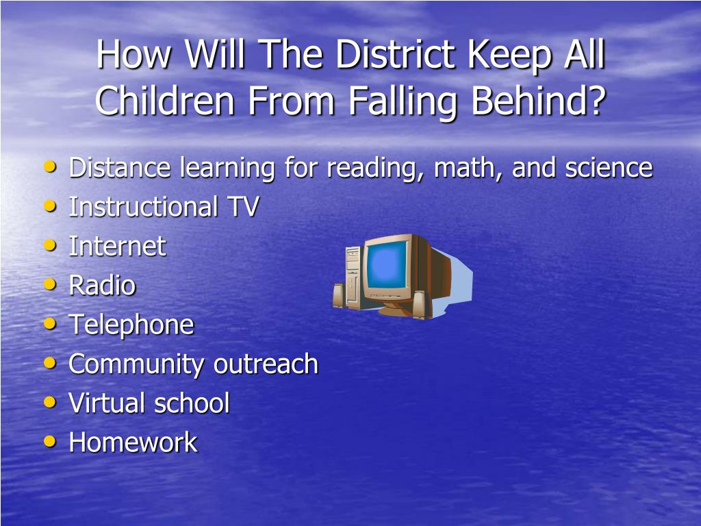 How Will The District Keep All Children From Falling Behind?