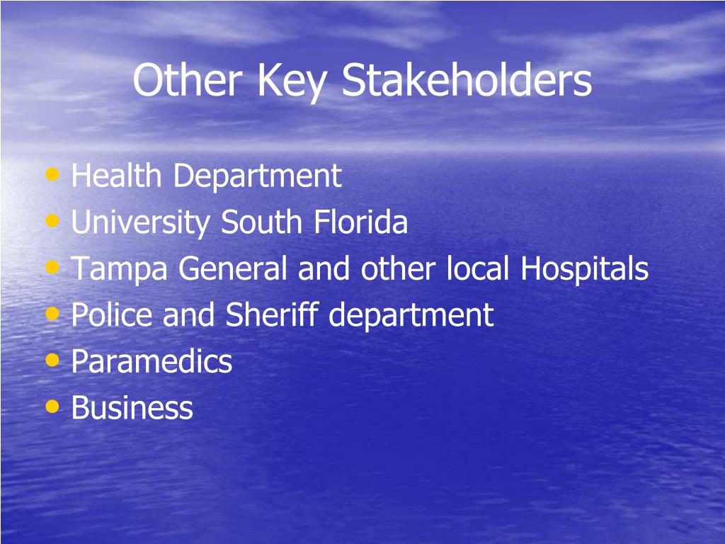 Other Key Stakeholders