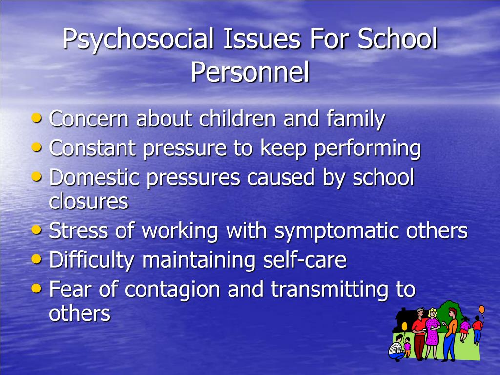 Psychosocial Issues For School Personnel