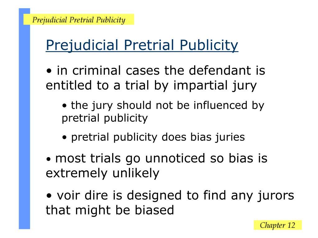 Prejudicial Pretrial Publicity