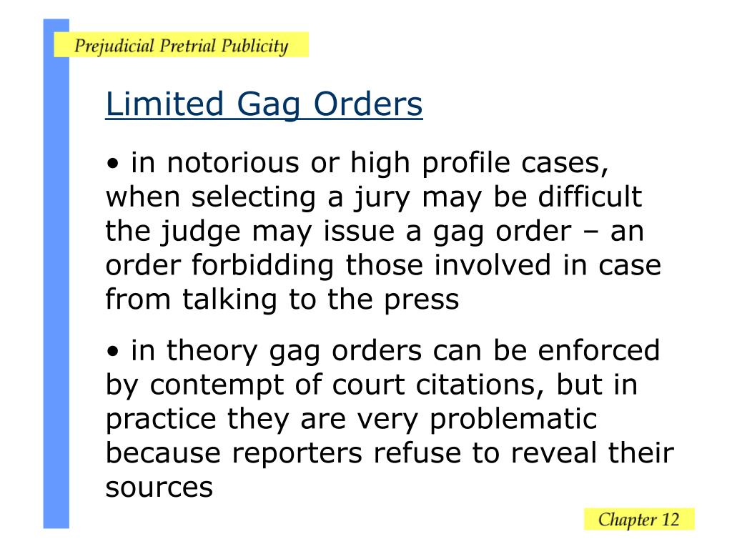 Limited Gag Orders