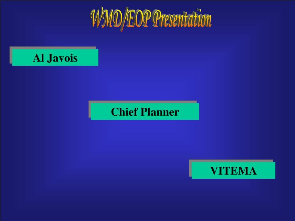 WMD/EOP Presentation