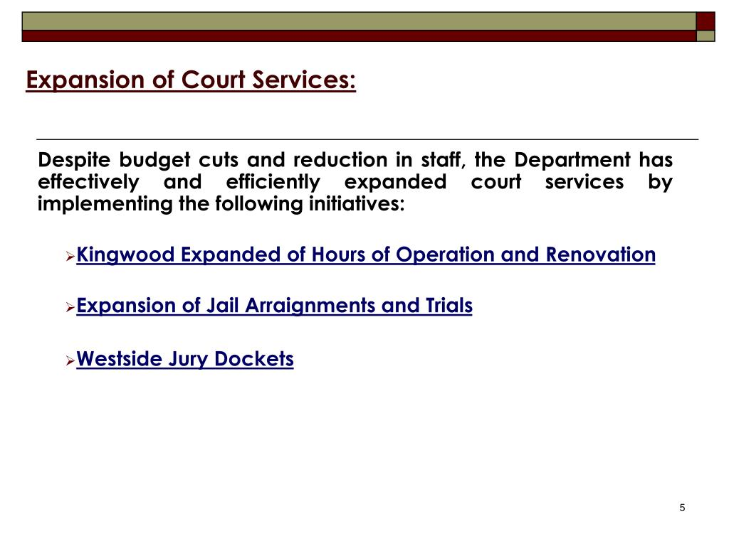 Expansion of Court Services: