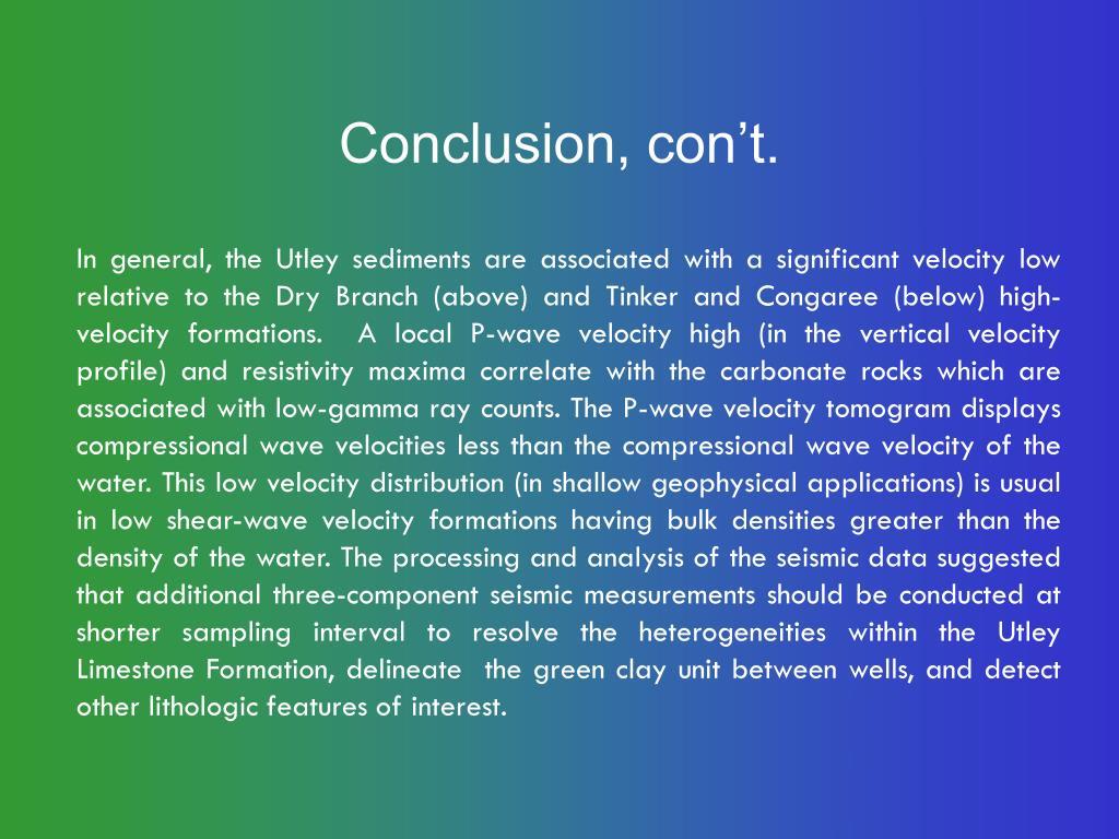 Conclusion, con't.