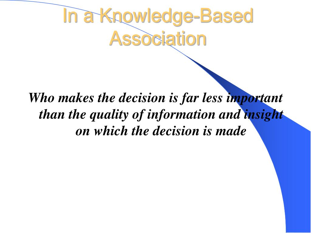 In a Knowledge-Based Association