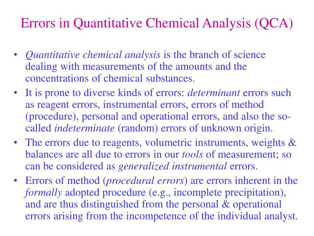 Errors in Quantitative Chemical Analysis (QCA)
