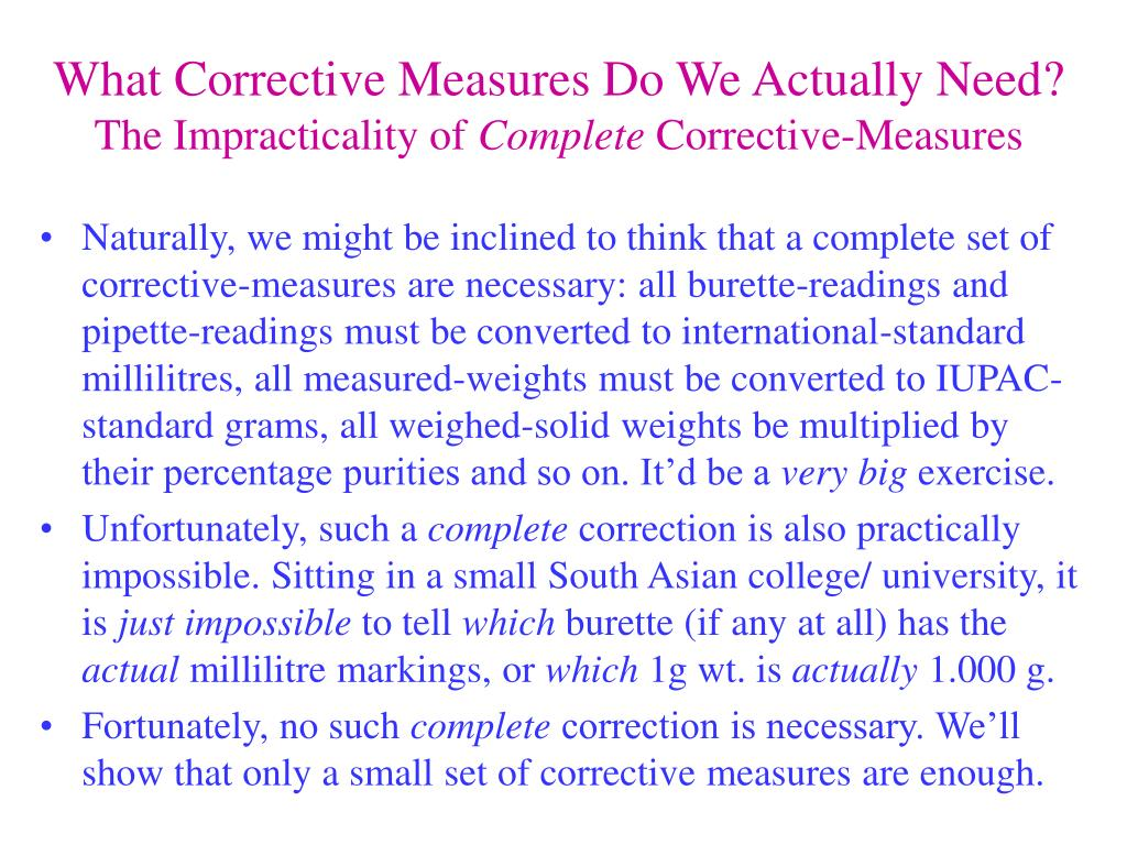 What Corrective Measures Do We Actually Need?