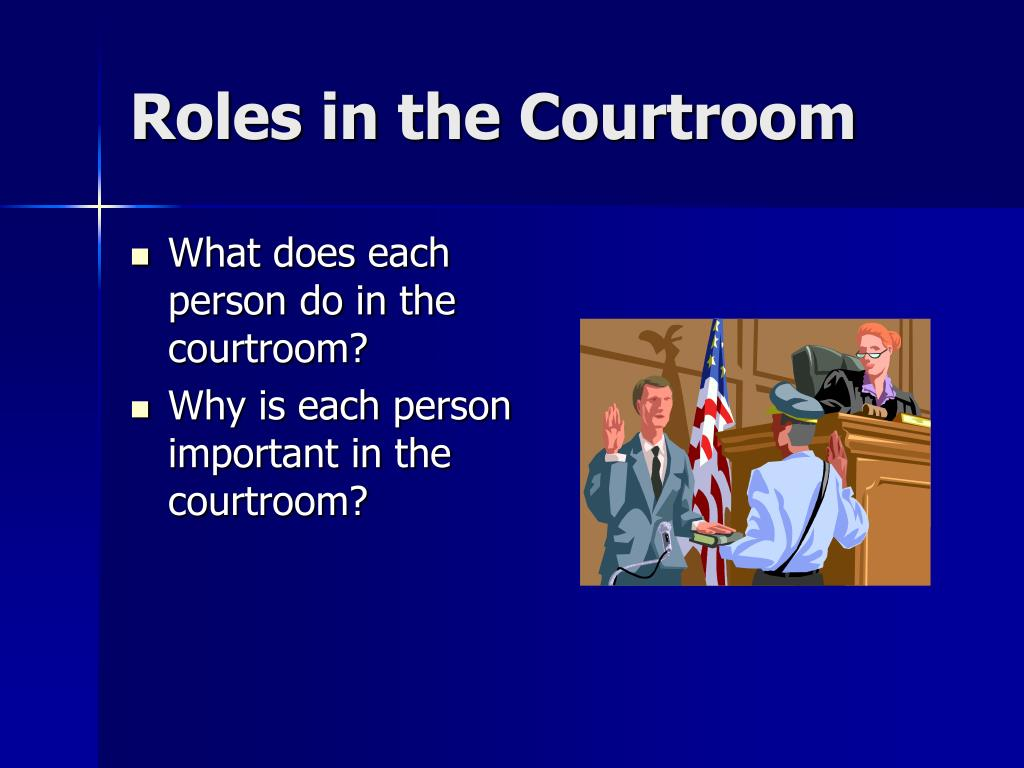 Roles in the Courtroom