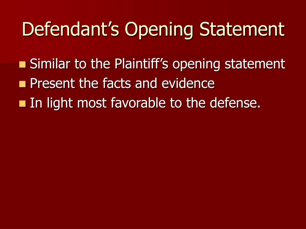 defendants opening statement essay A thesis statement is the single, specific claim that your essay supports a strong thesis answers the question you want to raise it does so by presenting a topic, the position you wish to defend, and a reasoning blueprint that sketches out your defense of your chosen position.