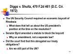 diggs v shultz 470 f 2d 461 d c cir 1972