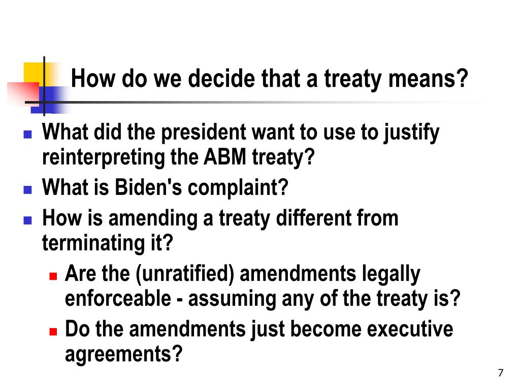 How do we decide that a treaty means?