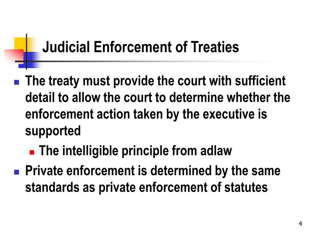 Judicial Enforcement of Treaties