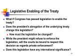 legislative enabling of the treaty